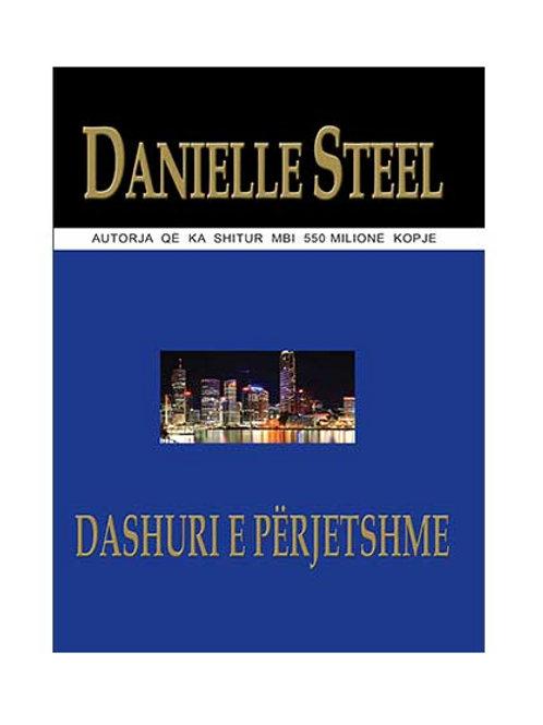 Dashuri e përjetshme -Danielle Steel