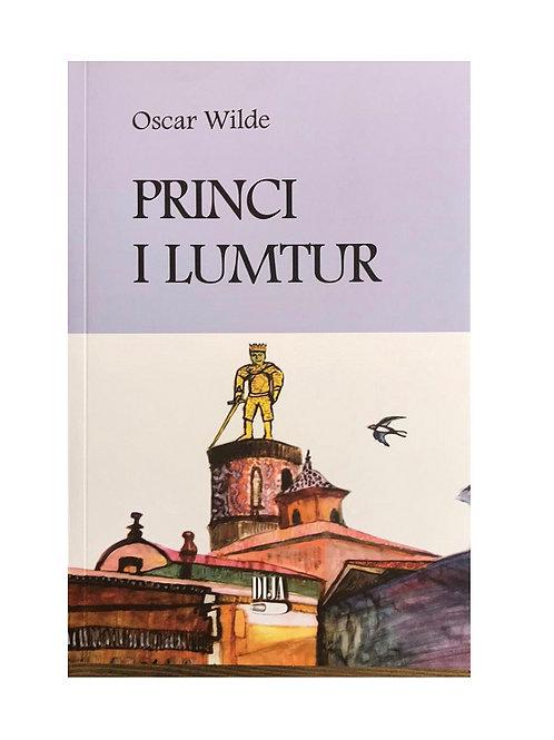 Princi i lumtur - Oscar Wilde
