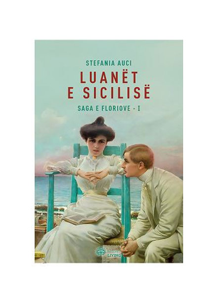 Luanët e Sicilisë - Stefania Auci