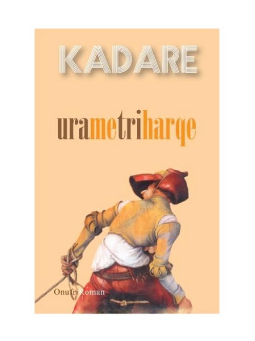 Ura me tri harqe -Ismail Kadare