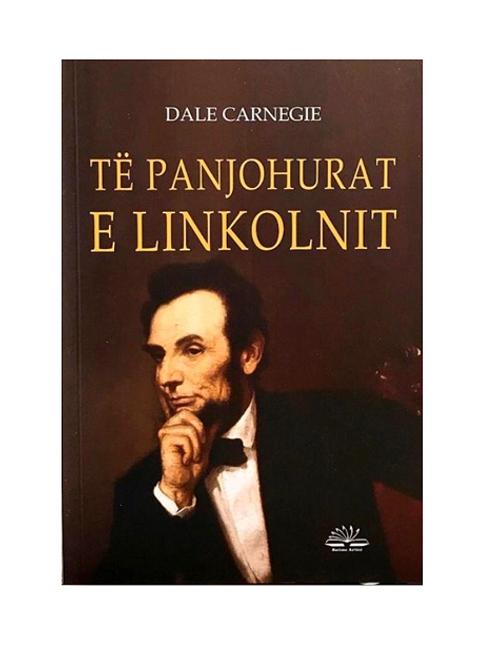 Të panjohurat e Linkolnit -Dale Carnegie