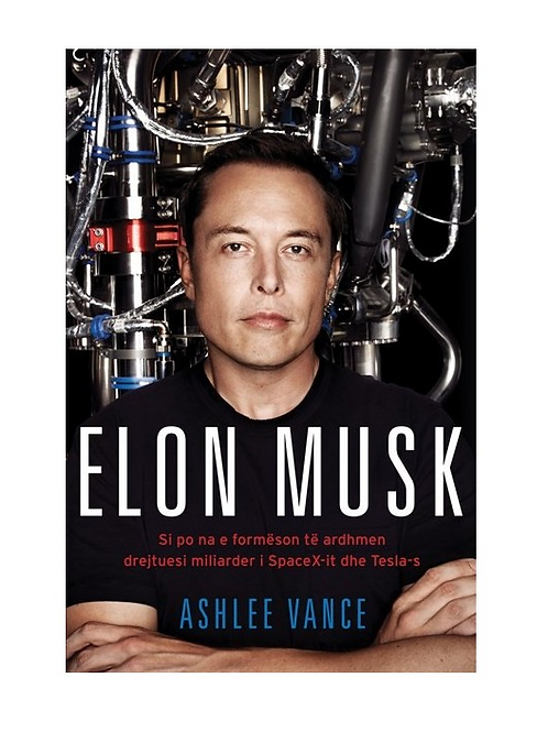 Elon Musk - Aschlee Vance