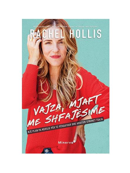 Vajza, mjaft me shfajësime -Rachel Hollis