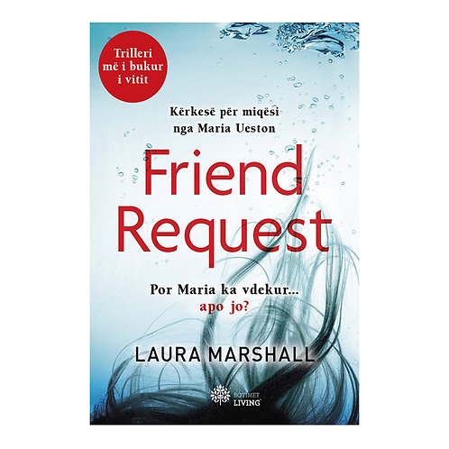 Friend Request -Laura Marshall