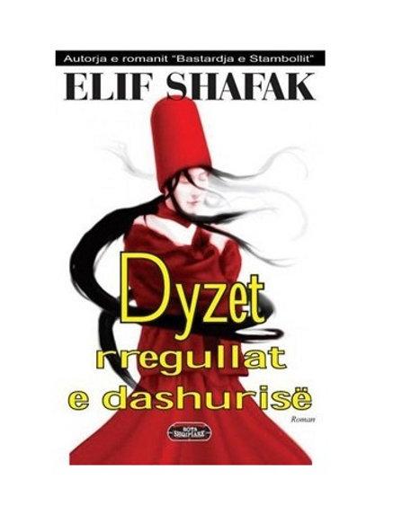 Dyzet rregullat e dashurisë - Elif Shafak