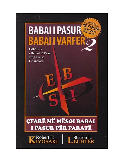 Babai i pasur, babai i varfër 2 - Robert Kiyosaki