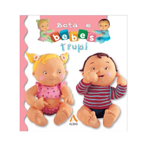 Bota e bebes: Trupi - Emilie Beaumont & Nathalie Belineau