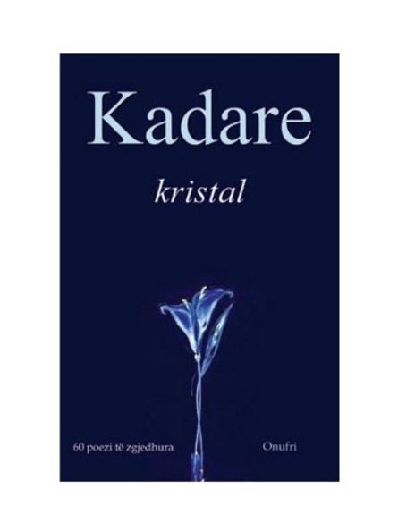 Kristal -Ismail Kadare