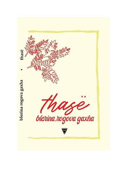 Thasë - Blerina Rogova Gaxha