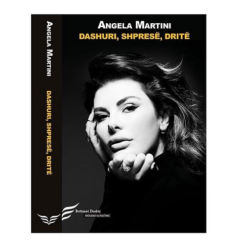 Dashuri, shpresë, dritë - Angela Martini