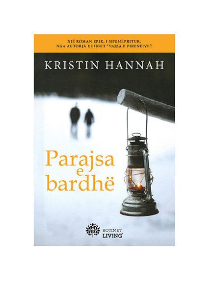 Parajsa e bardhë -Kristin Hannah