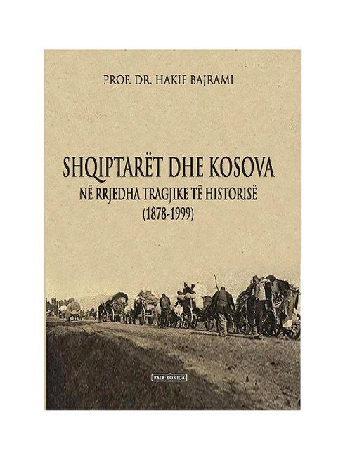 Shqiptarët dhe Kosova - Prof.Dr. Hakif Bajrami