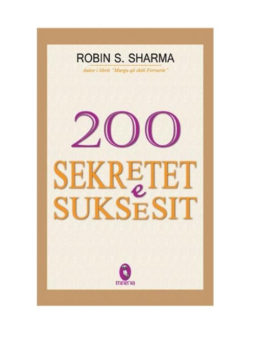 200 sekretet e suksesit -Robin Sharma