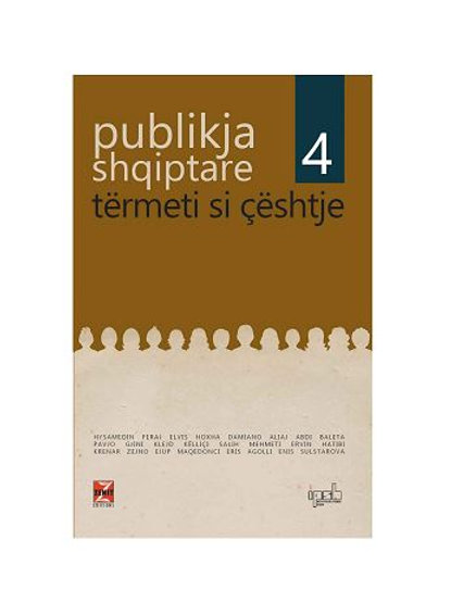 Publikja shqiptare 4 - Tërmeti si çështje
