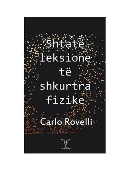 Shtatë leksione të shkurtra fizike - Carlo Rovelli