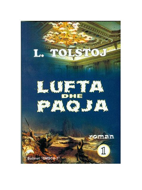 Lufta dhe Paqja 1 - Leo N.Tolstoy