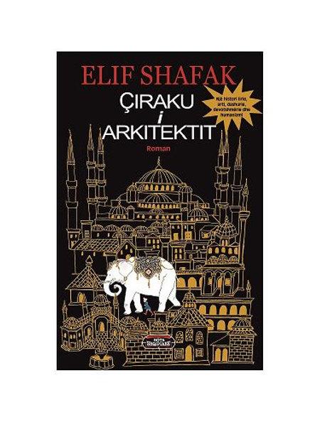 Çiraku i arkitektit - Elif Shafak