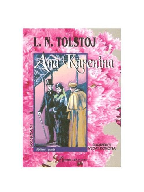 Ana Karenina , vellimi i pare - L.Tolstoj