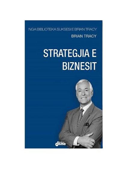 Strategjia e biznesit - Brian Tracy