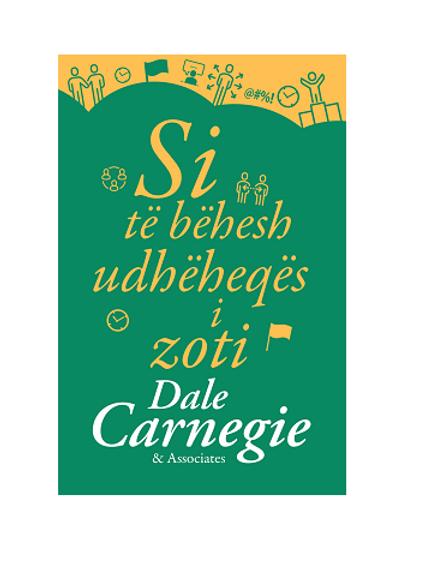 Si të bëhesh udhëheqës i Zoti - Dale Carnegie