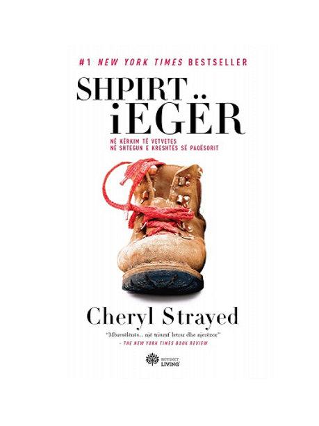 Shpirt i egër -Cheryl Strayed