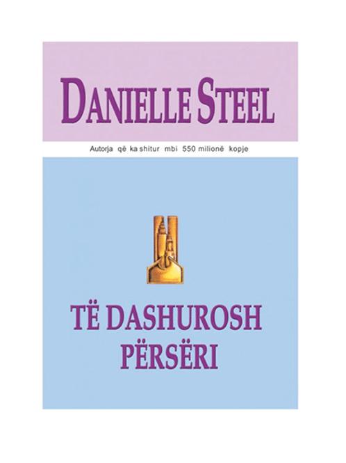 Të dashurosh përsëri -Danielle Steel