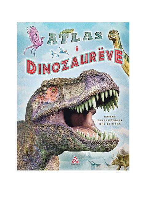 Atlasi i Dinozaurëve - Maria Lorente ,  Jose Maria Rueda