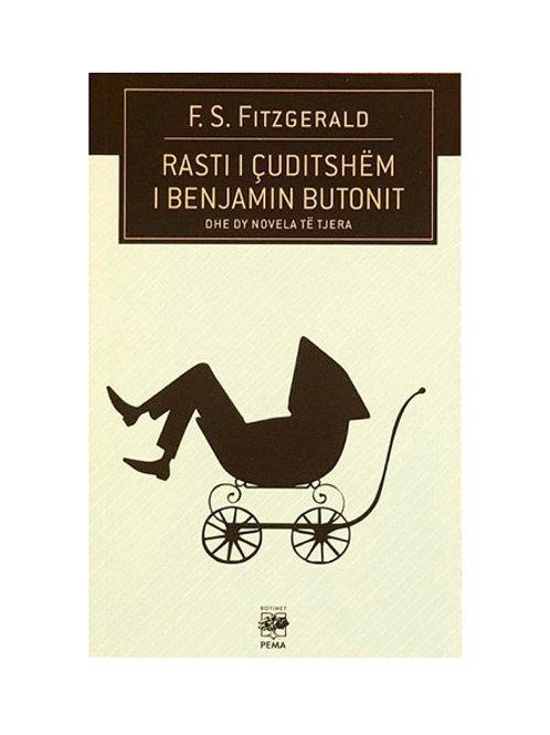 Rasti i çuditshëm i Benjamin Butonit dhe dy novela tjera - F.S. Fitzgerald