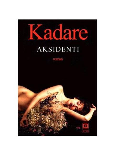 Aksidenti - Ismail Kadare