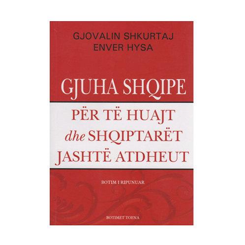 Gjuha shqipe per te huajt dhe shqiptaret jashte Atdheut -Gj. Shkurtaj, E. Hysa