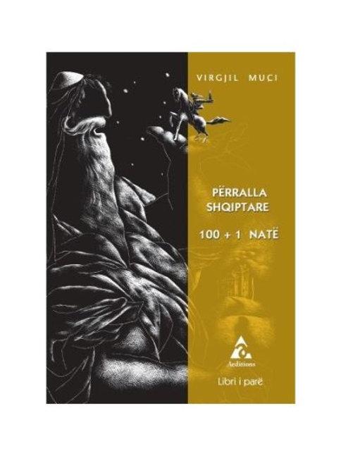 Përralla shqiptare 100+1 Natë, libri i parë
