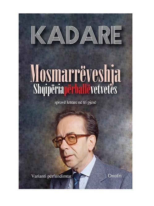 Mosmarrëveshja - Ismail Kadare