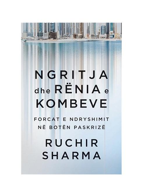 Ngritja dhe rënia e kombeve - Ruchir Sharma