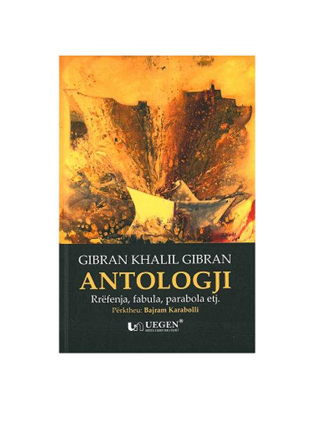 Antologji: Rrëfenja, fabula, parabola etj -Khalil Gibran