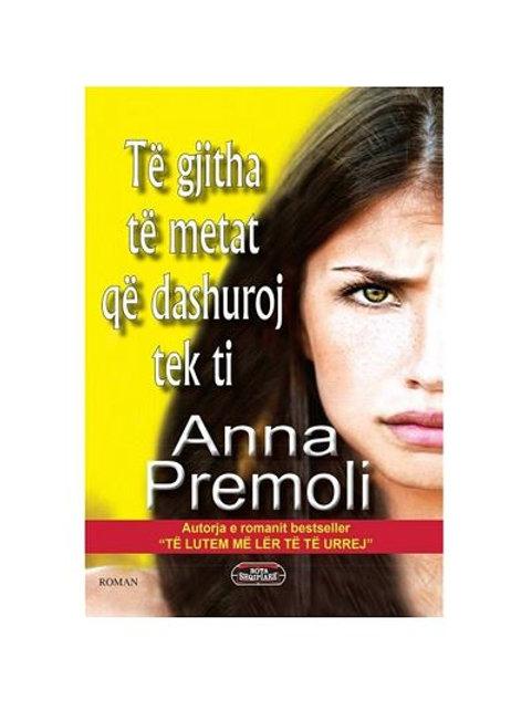 Të gjitha të metat që dashuroj tek ti - Anna Premoli