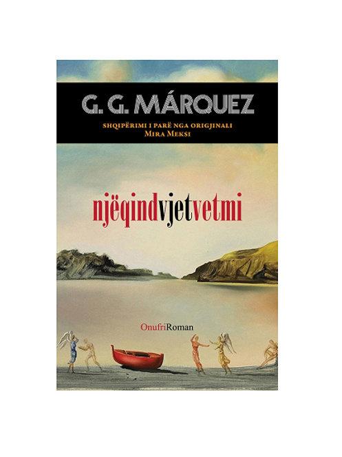 Njëqind vjet vetmi -Gabriel García Márquez