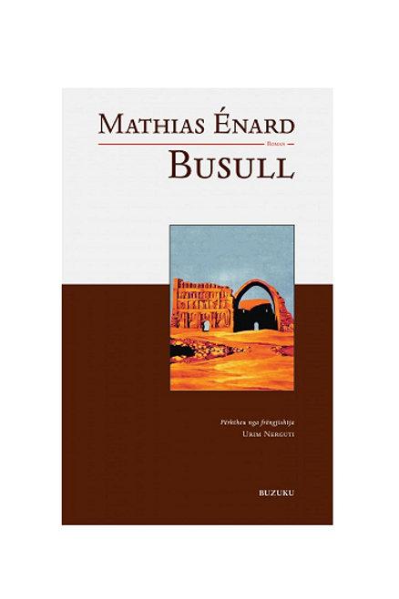 Busull - Mathias Énard