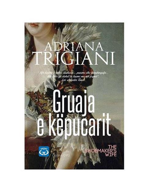 Gruaja e këpucarit - Adriana Trigiani