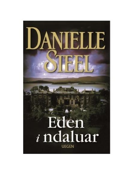 Eden i ndaluar -Danielle Steel