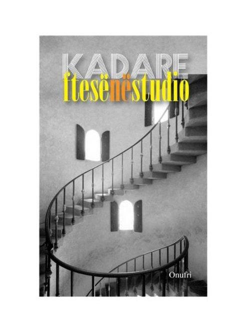 Ftesë në studio - Ismail Kadare