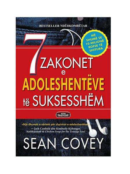 7 Zakonet e Adoleshentëve të Suksesshëm - Sean Covey