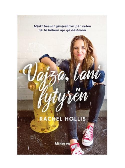 Vajza, lani fytyrën -Rachel Hollis