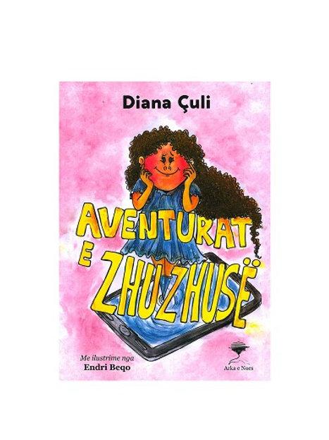 Aventurat e Zhuzhusë - Diana Çuli