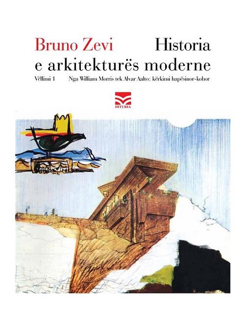 Historia e Arkitekturës moderne 1 - Bruno Zevi
