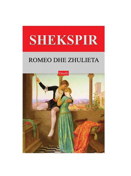Romeo dhe Zhulieta - Shekspir