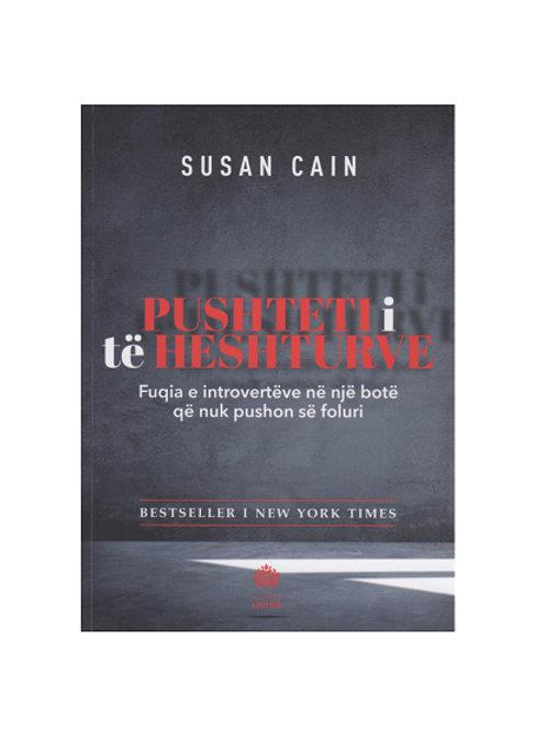 Pushteti i te heshturve - Susan Cain
