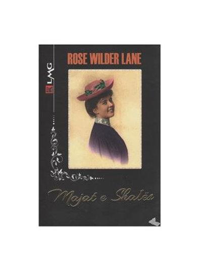 Majat e Shalës - Rose Wilder Lane