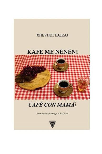 Kafe me nënën - Xhevdet Bajraj