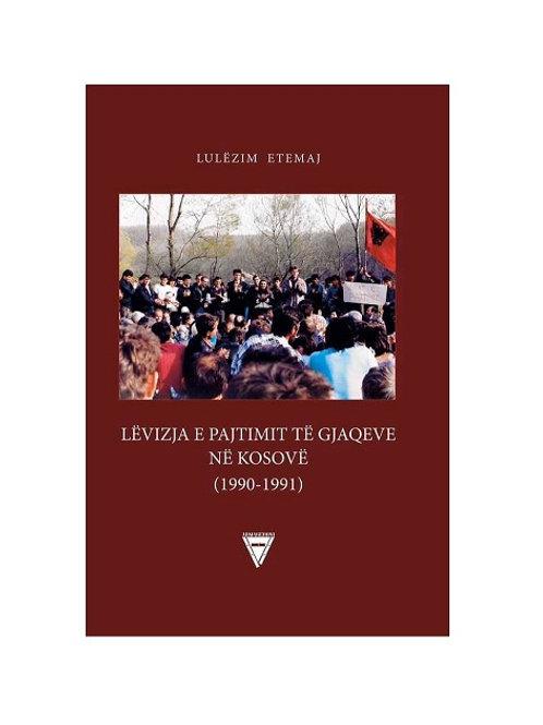 Lëvizja e Pajtimit të Gjaqeve në Kosovë (1990-1991) - Lulëzim Etemaj