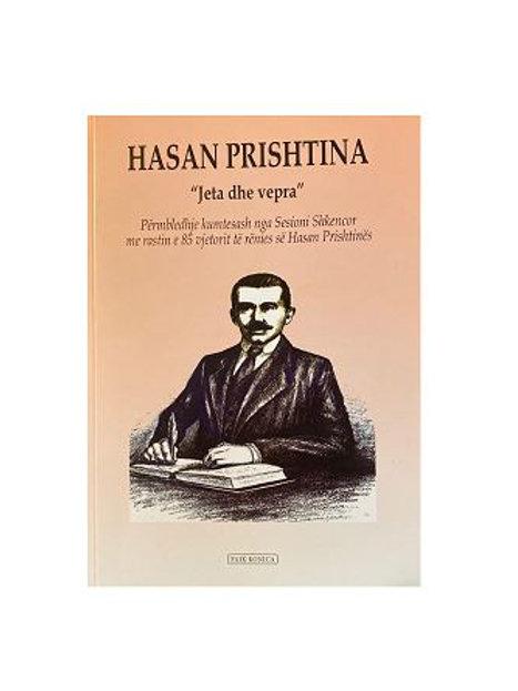 """HASAN PRISHTINA - """"Jeta dhe vepra"""""""
